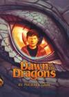 Dawn of the Dragons - Michael Dahl