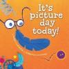 It's Picture Day Today! - Megan McDonald, Katherine Tillotson