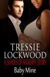 Baby Mine - Tressie Lockwood