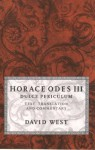 Horace Odes III Dulce Periculum: Text, Translation, and Commentary - David Alexander West