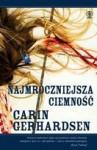 Najmroczniejsza ciemność - Carin Gerhardsen, Anna Krochmal, Robert Kędzierski