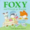 Foxy and Friends go Racing - Colin Hawkins, Jacqui Hawkins