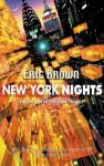 New York Nights - Eric Brown