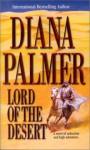 Lord Of The Desert (Mira Romance) - Diana Palmer