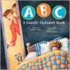 ABC A Family Alphabet Book - Bobbie Combs