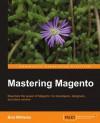 Mastering Magento - Bret Williams