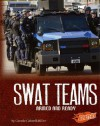 Swat Teams: Armed and Ready - Connie Colwell Miller, Barbara J. Fox, Kenneth E. DeGraffenreid