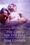 Cabin on the Hill - Shae Connor