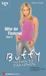 Buffy, Im Bann der Dämonen, Hüter der Finsternis (2. Bd.). - Christopher Golden, Nancy Holder