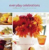 Everyday Celebrations: Savoring Food, Family, and Life at Home - Donata Maggipinto, France Ruffenach