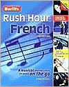 Berlitz Rush Hour French - Howard Beckerman, Langenscheidt
