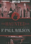 The Haunted Air - F. Paul Wilson