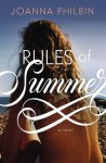 Rules of Summer - Joanna Philbin