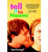 Tell It to Naomi - Daniel Ehrenhaft