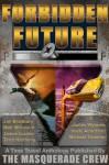 Forbidden Future - James Wymore, Matt Mitrovich
