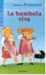 La bambola viva - Bianca Pitzorno, Emanuela Bussolati