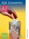 Aqa A2 Economics: Student's Book - Jim Lawrence, Steve Stoddard