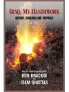 Iraq, My Handiwork - Ron Brackin, Isam Ghattas