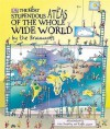 The Most Stupendous Atlas Of The Whole Wide World By The Brainwaves - Simon Adams, Lisa Swerling