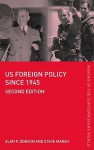 Us Foreign Policy Since 1945 - Alan P. Dobson
