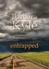 Entrapped - Barbara Kyle