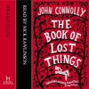 The Book of Lost Things - John Connolly, Nick Rawlinson
