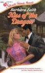 Kiss of the Dragon (Silhouette Intimate Moments, #193) - Barbara Faith
