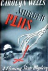 Murder Plus - Carolyn Wells