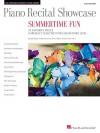 Piano Recital Showcase: Summertime Fun: 12 Favorite Pieces Carefully Selected for Elementary Level - Phillip Keveren, Carol Klose, Jennifer Linn