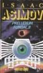 Preludium Fundacji (Fundacja: Prequel, #1) - Isaac Asimov