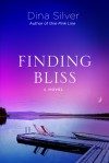 Finding Bliss - Dina Silver