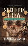 Skeleton Crew: A Lindsay Chamberlain Novel - Beverly Connor