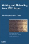 Writing and Defending Your IME Report: The Comprehensive Guide - Steven Babitsky