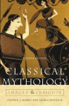 Classical Mythology: Images and Insights: Images and Insights - Stephen Harris, James G. Clawson, Gloria Platzner