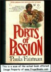 Ports of Passion - Paula Fairman