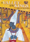 The Valley of the Kings: The Tombs and the Funerary of Thebes West - Kent R. Weeks, Araldo De Luca