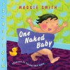 One Naked Baby - Maggie Smith