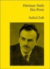 Ein Preis: halbvergessene Geschichte aus der Wahrheit - Dietmar Dath