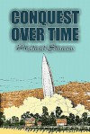 Conquest Over Time - Michael Shaara