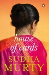 House of Cards - Sudha Murty