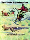 Frederic Remington: 173 Drawings and Illustrations - Frederic Remington