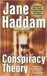Conspiracy Theory - Jane Haddam