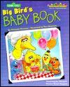 Big Bird's Baby Book - Michaela Muntean, Tom Brannon