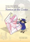 Teacher's Quest Guide: Newton at the Center (The Story of Science) - Johns Hopkins University