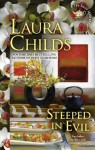 Steeped in Evil (A Tea Shop Mystery) - Laura Childs