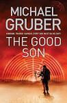 The Good Son. Michael Gruber - Michael Gruber