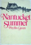 Nantucket Summer - Phyllis Green