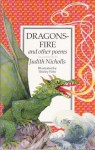 Dragonsfire and Other Poems - Judith Nicholls, Shirley Felts