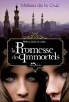 La promesse des immortels (Les vampires de Manhattan, #6) - Valérie Le Plouhinec, Melissa de la Cruz