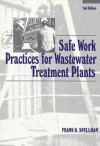 Safe Work Practices For Wastewater Treatment Plants - Frank R. Spellman